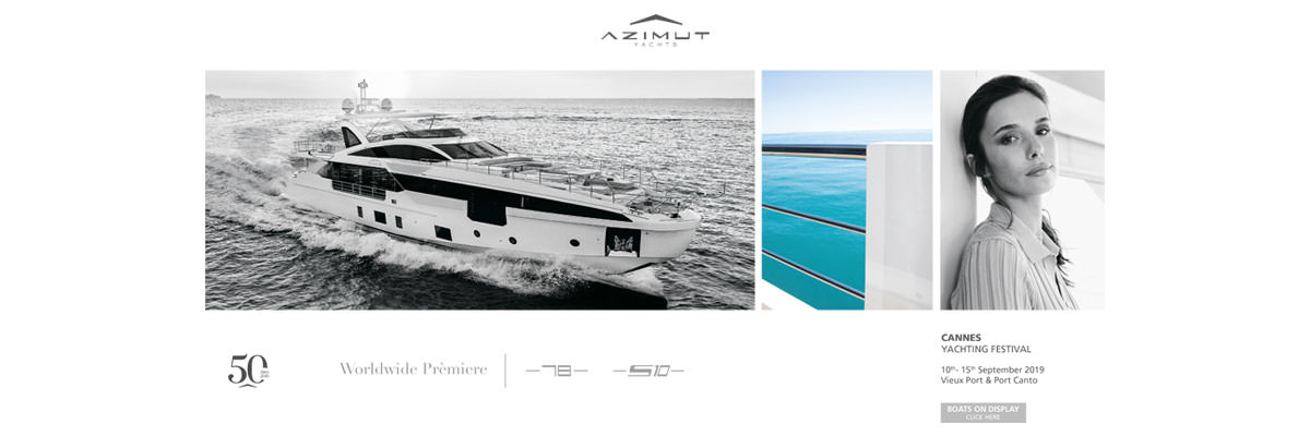 AZIMUT YACHTS@CANNES YACHTING FESTIVAL
